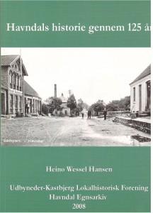 Havndals historie gennem 125 år. Skrevet af Heino Wessel Hansen. 2008 Pris kr. 125,-